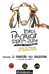 2ª Corrida de Feria - Toros Pachuca - Feria 2014